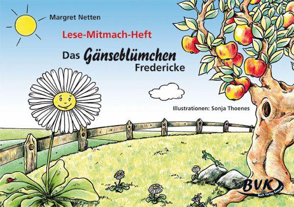 Das Gänseblümchen Fredericke - Netten, Margret