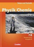 Natur und Technik. Physik Chemie 7/8. Schülerbuch. Hauptschule. Ausgabe N