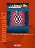 Mathematik interaktiv 7. Schuljahr. Interaktiv kompakt. Nordrhein-Westfalen. Orientierungswissen