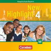 8. Schuljahr, 2 Audio-CDs für M-Klassen / New Highlight, Hauptschule Bayern Bd.4