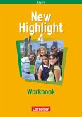 New Highlight Band 4. 8. Jahrgangsstufe. Workbook. Bayern