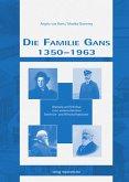 Die Familie Gans 1350 - 1963
