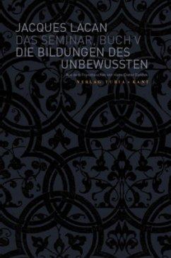 Das Seminar, Buch V: Die Bildungen des Unbewussten