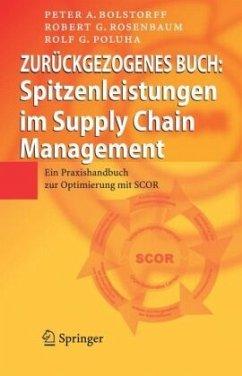 Spitzenleistungen im Supply Chain Management - Bolstorff, Peter A.; Rosenbaum, Robert G.; Poluha, Rolf G.