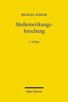Medienwirkungsforschung - Schenk, Michael