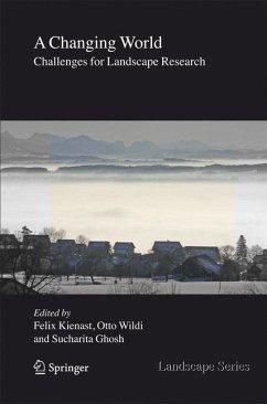 A Changing World - Kienast, Felix / Ghosh, Sucharita / Wildi, Otto (eds.)
