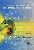 Global Supply Chains, Standards and the Poor: How the Globalization of Food Systems and Standards Affects Rural Development and Poverty
