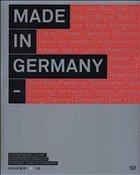 Made in Germany - kestnergesellschaft / Kunstverein Hannover / Sprengel Museum Hannover (eds.)