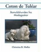 Coton de Tuléar - Møller, Christina B.