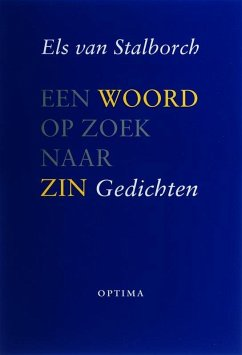 Een woord op zoek naar zin / druk 1 - Stalborch, E. van