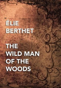 The Wild Man of the Woods