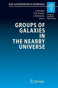 Groups of Galaxies in the Nearby Universe - Saviane, Ivo / Ivanov, Valentin D. / Borissova, Jordanka (eds.)