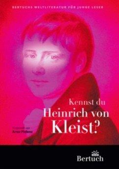 Kennst du Heinrich von Kleist? - Pielenz, Arno