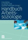 Handbuch Arbeitssoziologie