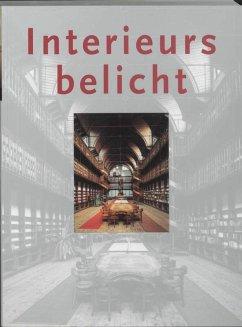 Interieurs belicht / druk 1 - Herausgeber: Kleijn, H.C.M.