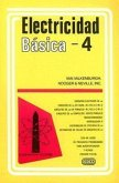 Electricidad Basica, Volume 4 = Basic Electricity