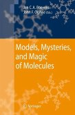 Models, Mysteries, and Magic of Molecules