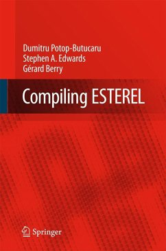 Compiling ESTEREL - Potop-Butucaru, Dumitru;Edwards, Stephen A.;Berry, Gerard