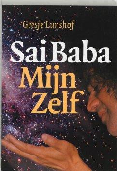 Sai Baba mijn zelf / druk 1