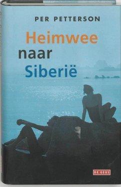 Heimwee naar Siberie / druk 1 - Petterson, P.