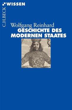 Geschichte des modernen Staates - Reinhard, Wolfgang