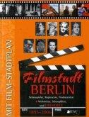 Filmstadt Berlin 1895 - 2006