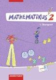 Mathematikus 2. 2 Übungsteile. Allgemeine Ausgabe 2007