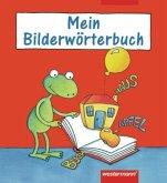 Meine deutschen Wörter. Bildwörterbuch