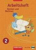 Denken und Rechnen 2. Arbeitsheft mit CD-ROM. Ausgabe Ost- Ausgabe 2007 zu den Standards für die östlichen Bundesländer
