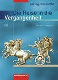5./6. Schuljahr, Schülerband / Die Reise in die Vergangenheit, Ausgabe Hauptschule Nordrhein-Westfalen (2007)