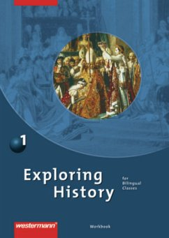 Exploring History 1. Workbook Bd.1