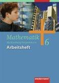 6. Klasse, Arbeitsheft / Mathematik, Ausgabe Regionale Schulen in Mecklenburg-Vorpommern