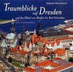 Traumblicke auf Dresden