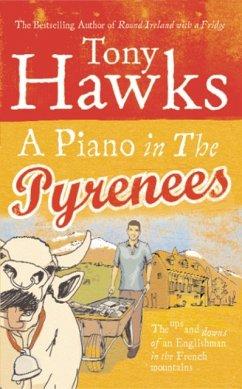 A Piano In The Pyrenees - Hawks, Tony