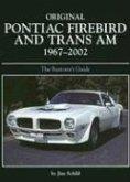 Original Pontiac Firebird and TRANS-am 1967-2002 Restoration Guide