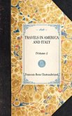 Travels in America and Italy: (volume 1)