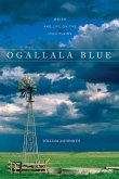 Ogallala Blue: Water and Life on the High Plains