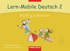 Lern-Mobile Deutsch 2. Richtig schreiben. Arbei...
