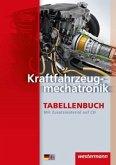 Kraftfahrzeugmechatronik Tabellenbuch