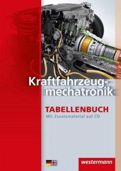 Kraftfahrzeugmechatronik Tabellenbuch - Volkheimer, Robert; Stahn, Hartmut; Schopf, Rainer; Neumann, Siegfried; Kruse, Dietrich; Girnus, Claudia