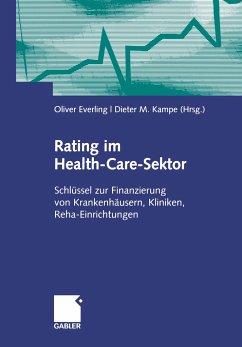 Rating im Health-Care-Sektor - Kampe, Dieter M. / Everling, Oliver (Hgg.)