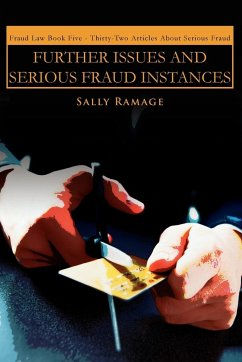 Further Issues and Serious Fraud Instances