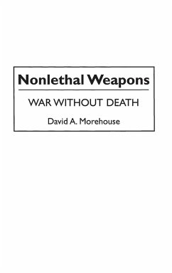 Nonlethal Weapons - Morehouse, David