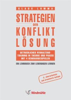 Strategien der Konfliktlösung - Lumma, Klaus
