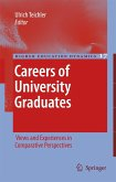 Careers of University Graduates: Views and Experiences in Comparative Perspectives