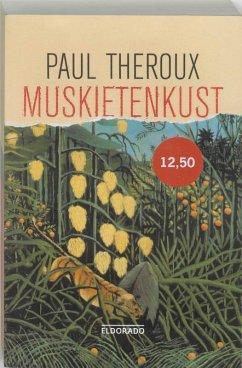 Muskietenkust / druk 1 - Theroux, P.