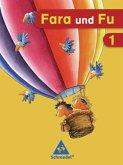 Fara und Fu. 1. Schuljahr. Ausgabe 2007