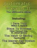 Automatic Wealth II