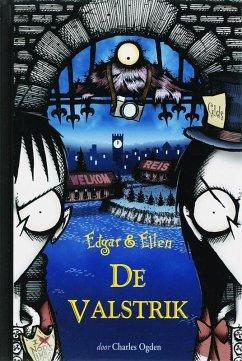Edgar & Ellen / 2 De valstrik / druk 1 - Ogden, Charles