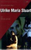 Ulrike Maria Stuart